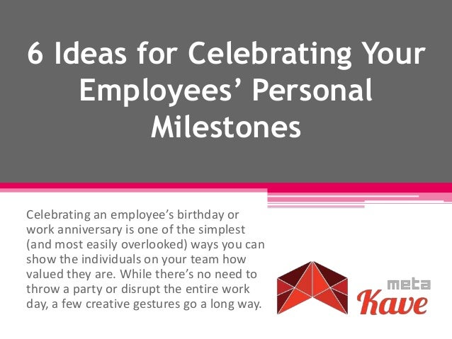 6 ideas for celebrating your employees' personal milestones