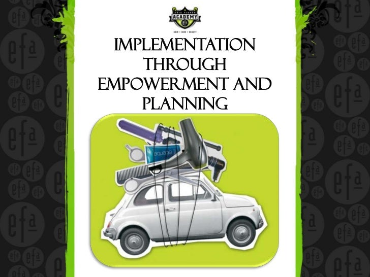 Implementation     throughEmpowerment and     Planning