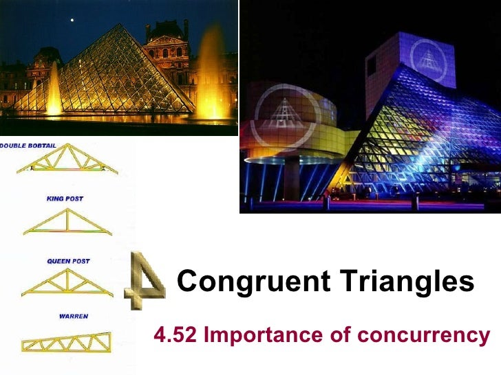 Congruent Triangles 4.52 Importance of concurrency