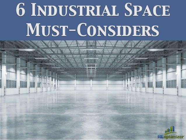 6 Industrial Space Must-Considers