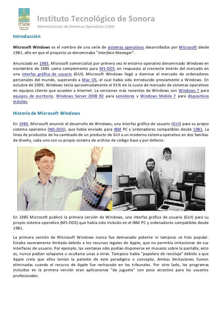 Instituto Tecnológico de Sonora              Administración de Sistemas Operativos (LSIA)  Introducción  Microsoft Windows...