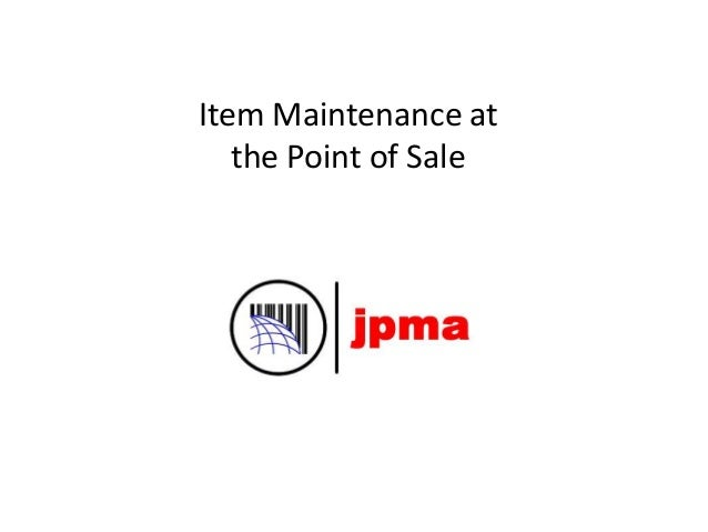 Item Maintenance at the Point of Sale