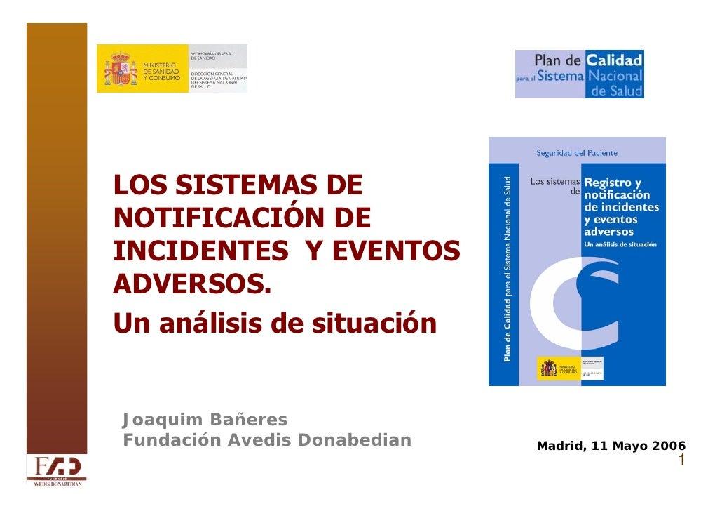 Los Sistemas de Notificación de Eventos Adversos. Análisis de situaci…