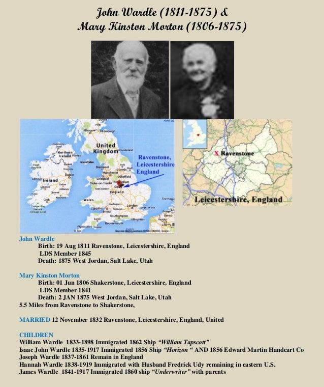 John Wardle (1811-1875) & Mary Kinston Morton (1806-1875) John Wardle Birth: 19 Aug 1811 Ravenstone, Leicestershire, Engla...