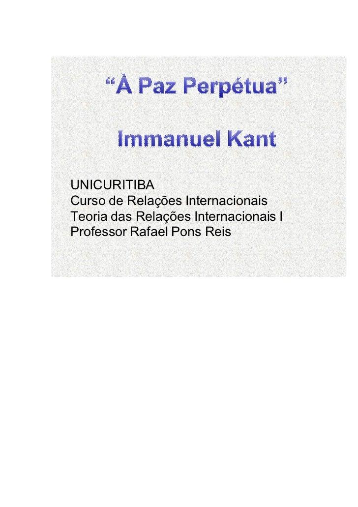UNICURITIBACurso de Relações InternacionaisTeoria das Relações Internacionais IProfessor Rafael Pons Reis