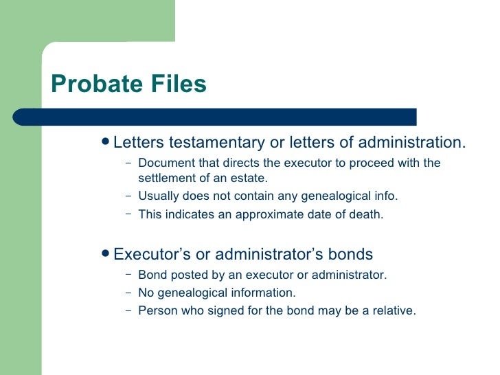28 probate files letters testamentary