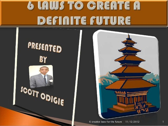 6 creative laws for the future   11/12/2012   1