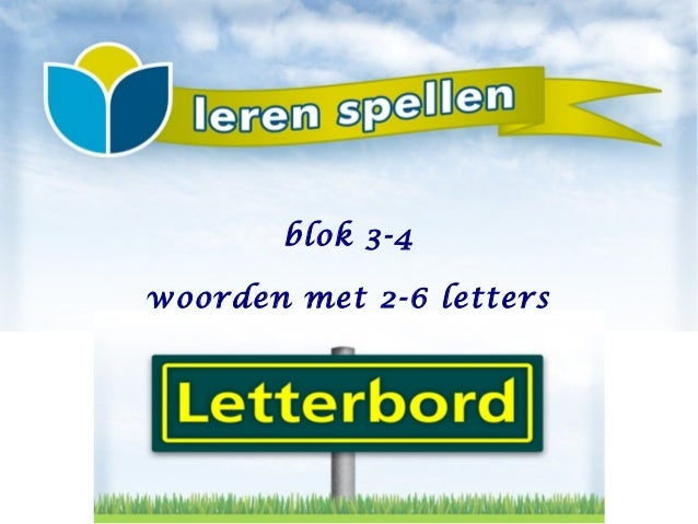 woorden met 2-6 lettersblok 3-4