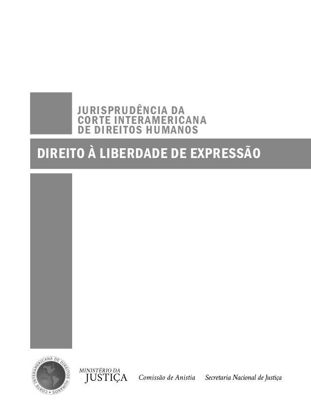 Jurisprudência da Corte Interamericana de Direitos Humanos - Direito à Liberdade de Expressão Slide 2