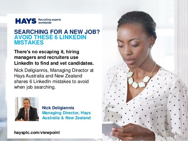 1 Nick Deligiannis Managing Director, Hays Australia & New Zealand There's no escaping it, hiring managers and recruiters ...