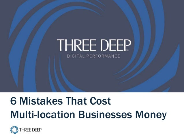 | 6 Local SEO Mistakes 1 6 Mistakes That Cost Multi-location Businesses Money