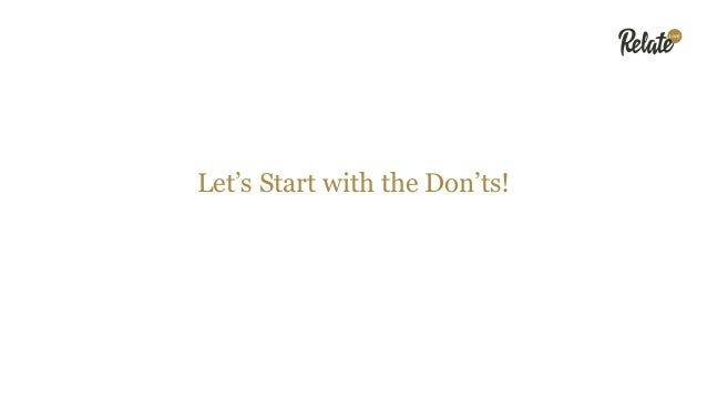 Let's Start with the Don'ts!