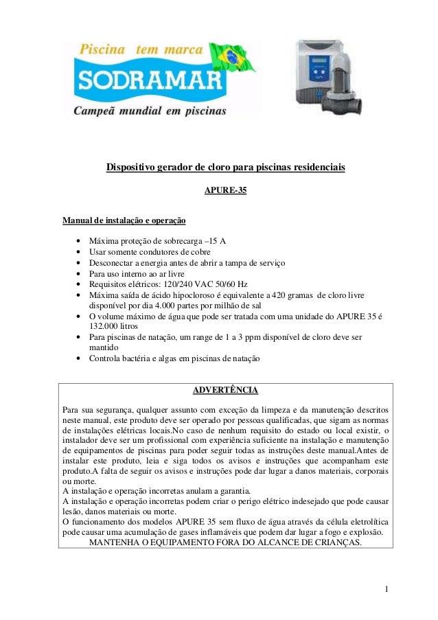 Dispositivo gerador de cloro para piscinas residenciais APURE-35  Manual de instalação e operação • • • • • • • • •  Máxim...