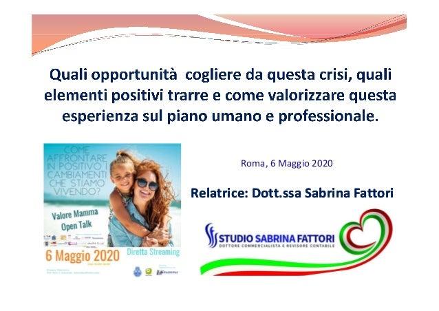 Roma, 6 Maggio 2020 Relatrice: Dott.ssa Sabrina FattoriRelatrice: Dott.ssa Sabrina Fattori