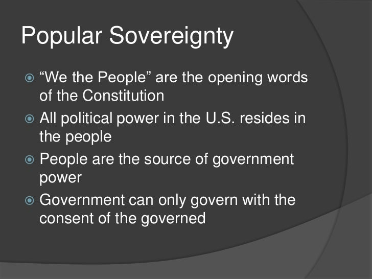 sovereignty resides in the people The people are protected by the bill of rights from the majority  in a republic,  the sovereignty resides in the people themselves, whether one.