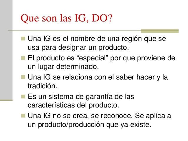 Marco legal Internacional y Nacional. Para que sirven las IG/DO?