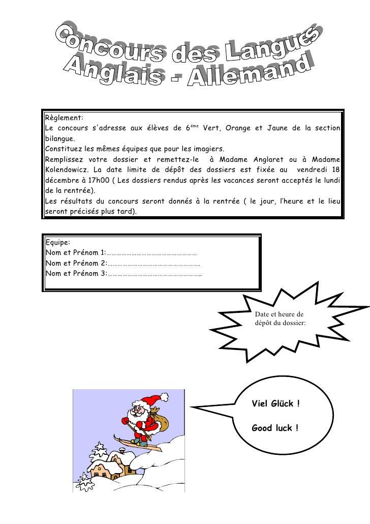 Règlement: Le concours s'adresse aux élèves de 6ème Vert, Orange et Jaune de la section bilangue. Constituez les mêmes équ...