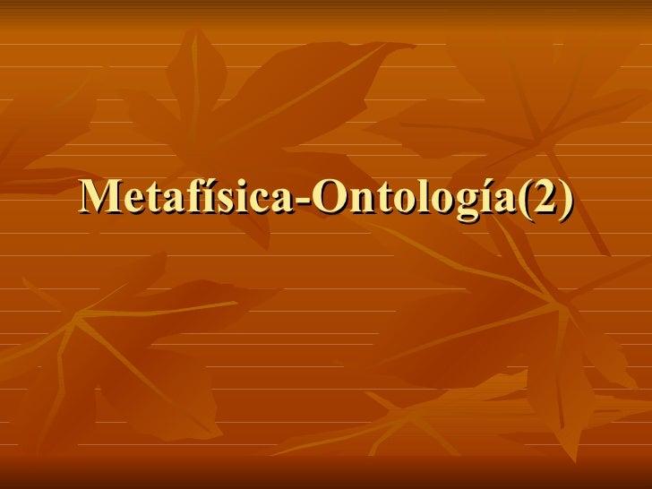 Metafísica-Ontología(2)