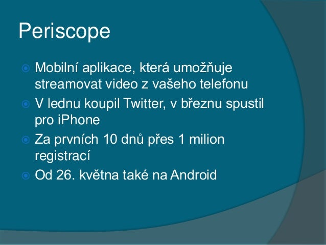 Marketing obrazem 2015: Periscope & Stream.cz Slide 2