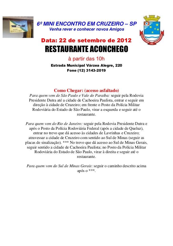 6º MINI ENCONTRO EM CRUZEIRO – SP              Venha rever e conhecer novos Amigos         Data: 22 de setembro de 2012   ...