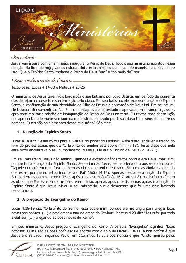 IGREJA BATISTA CENTRAL DE BELO HORIZONTE  IBC 1: Rua Mar de Espanha, 570, Santo Antônio • Belo Horizonte - MG  IBC 2: Rua ...