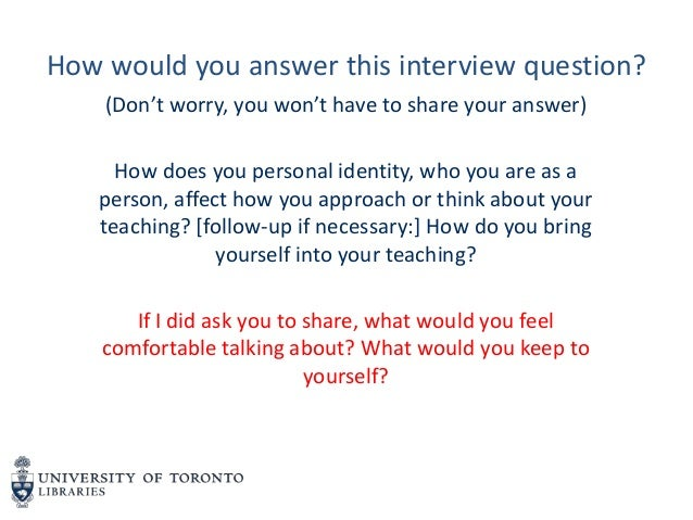 How would you answer this interview question? (Don't worry, you won't have to share your answer) How does you personal ide...