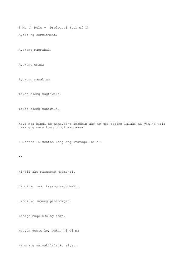 6 Month Rule - [Prologue] (p.1 of 1) Ayoko ng commitment. Ayokong magmahal. Ayokong umasa. Ayokong masaktan. Takot akong m...