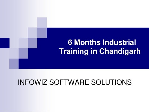 6 Months Industrial Training In Chandigarh