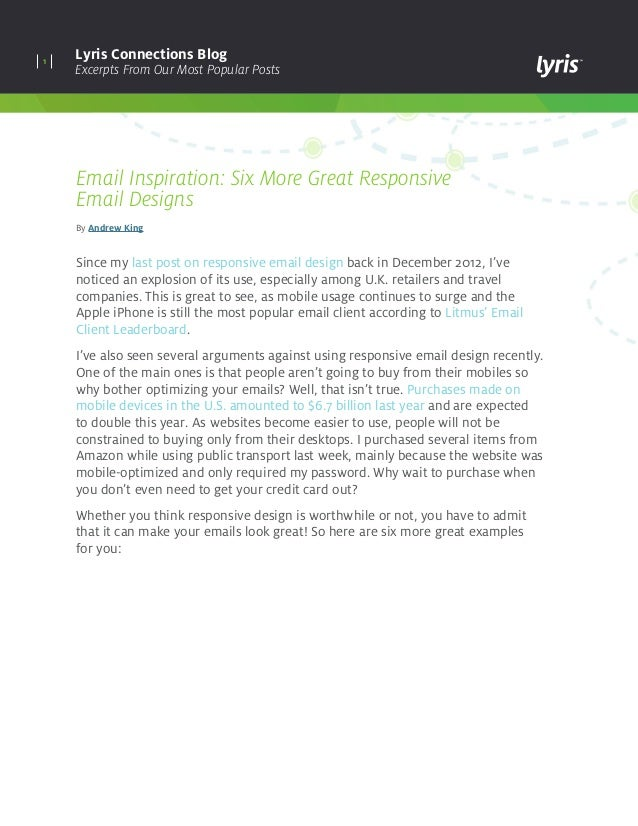1 Lyris Connections Blog Excerpts From Our Most Popular Posts Email Inspiration: Six More Great Responsive Email Designs B...