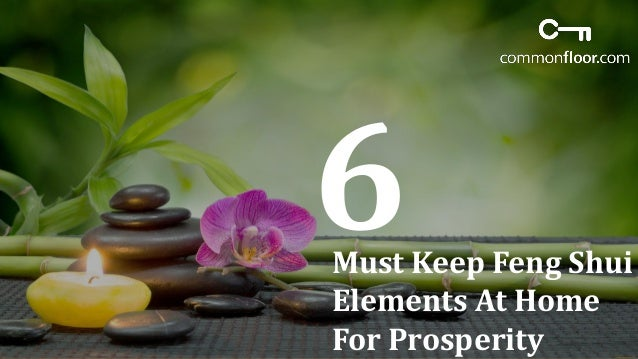 Must Keep Feng Shui Elements At Home For Prosperity