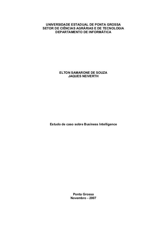 UNIVERSIDADE ESTADUAL DE PONTA GROSSA SETOR DE CIÊNCIAS AGRÁRIAS E DE TECNOLOGIA DEPARTAMENTO DE INFORMÁTICA ELTON SAMARON...