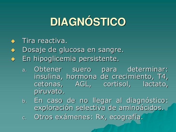 Puede deberse a alteraciones en la producción, utilización y/o ambos.</li></li></ul><li>CLASIFICACIÓN<br />Hipoglicemia Ne...