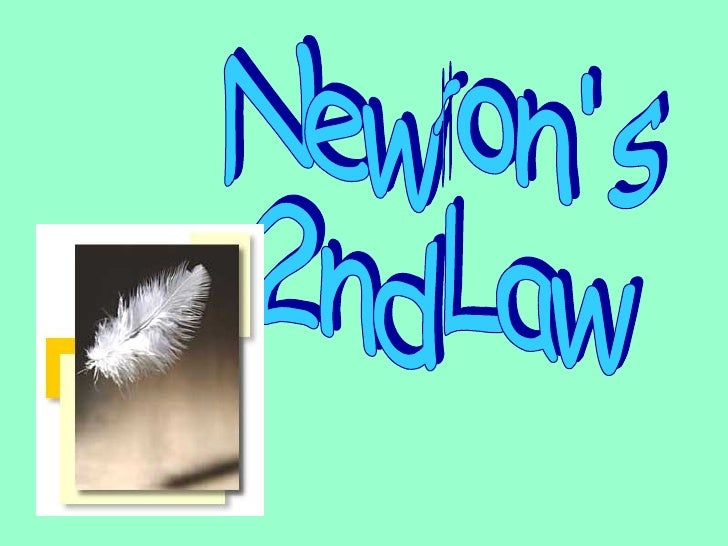 Newton's  2nd Law