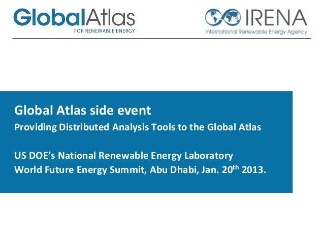 Global Atlas side event Providing Distributed Analysis Tools to the Global Atlas US DOE's National Renewable Energy Labora...