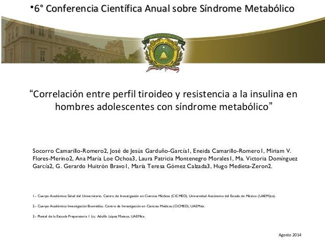 "•6° Conferencia Científica AAnnuuaall ssoobbrree SSíínnddrroommee MMeettaabbóólliiccoo  ""Correlación entre perfil tiroideo..."