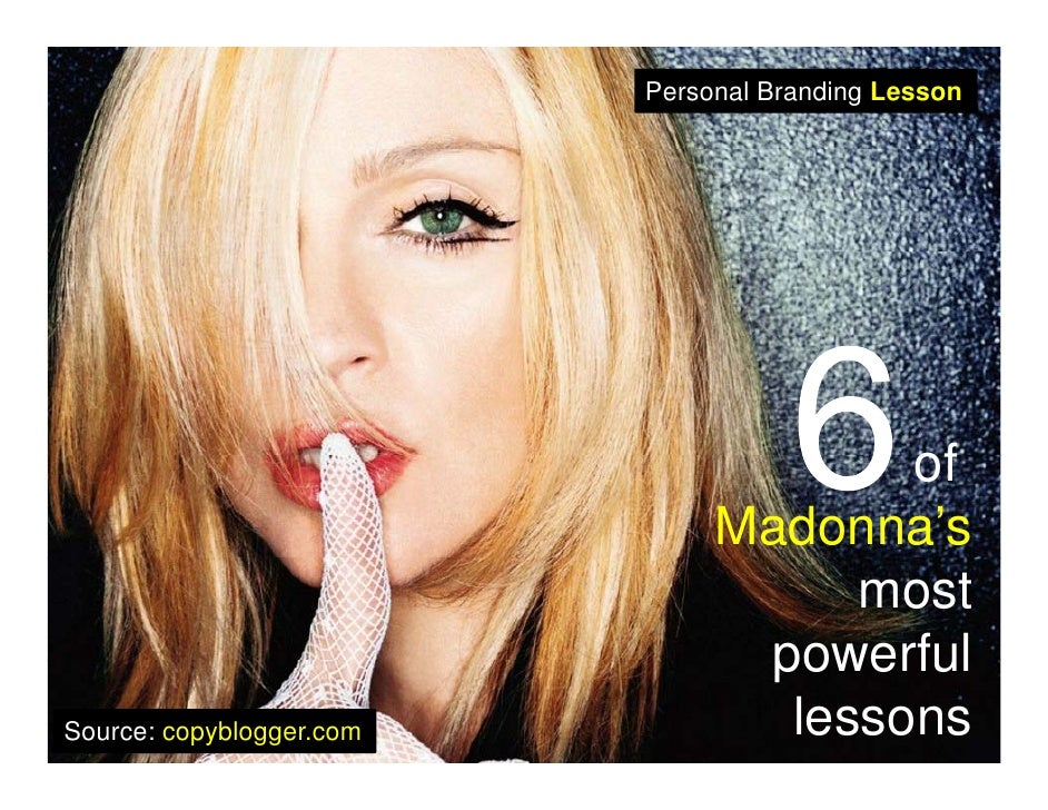 Personal Branding Lesson                                      of                               Madonna's                  ...