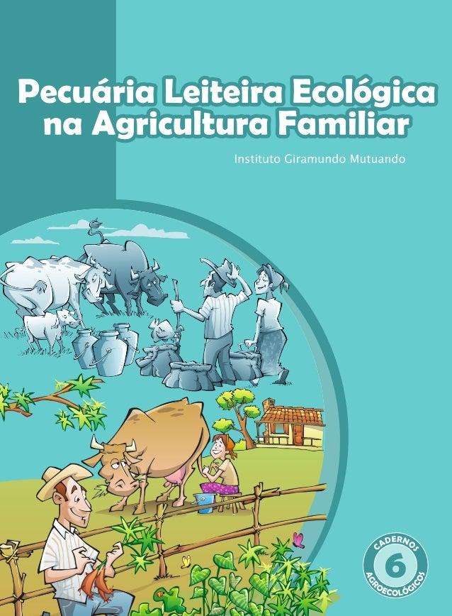Princípios da pecuária leiteira ecológica na agricultura familiar