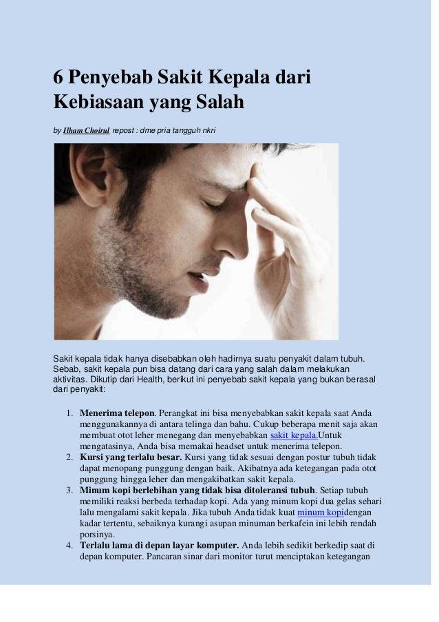 6 Penyebab Sakit Kepala dari Kebiasaan yang Salah by Ilham Choirul repost : dme pria tangguh nkri Sakit kepala tidak hanya...