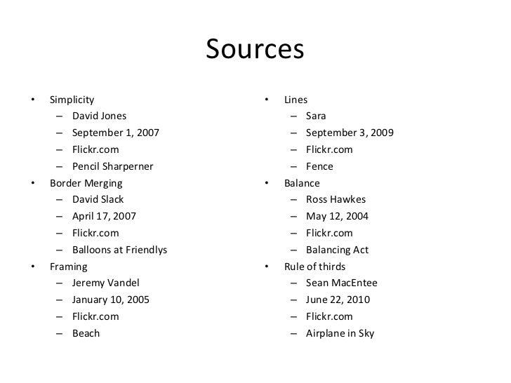 Sources <ul><li>Simplicity </li></ul><ul><ul><li>David Jones </li></ul></ul><ul><ul><li>September 1, 2007 </li></ul></ul><...