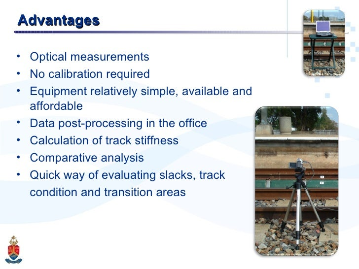 Advantages <ul><li>Optical measurements </li></ul><ul><li>No calibration required </li></ul><ul><li>Equipment relatively s...