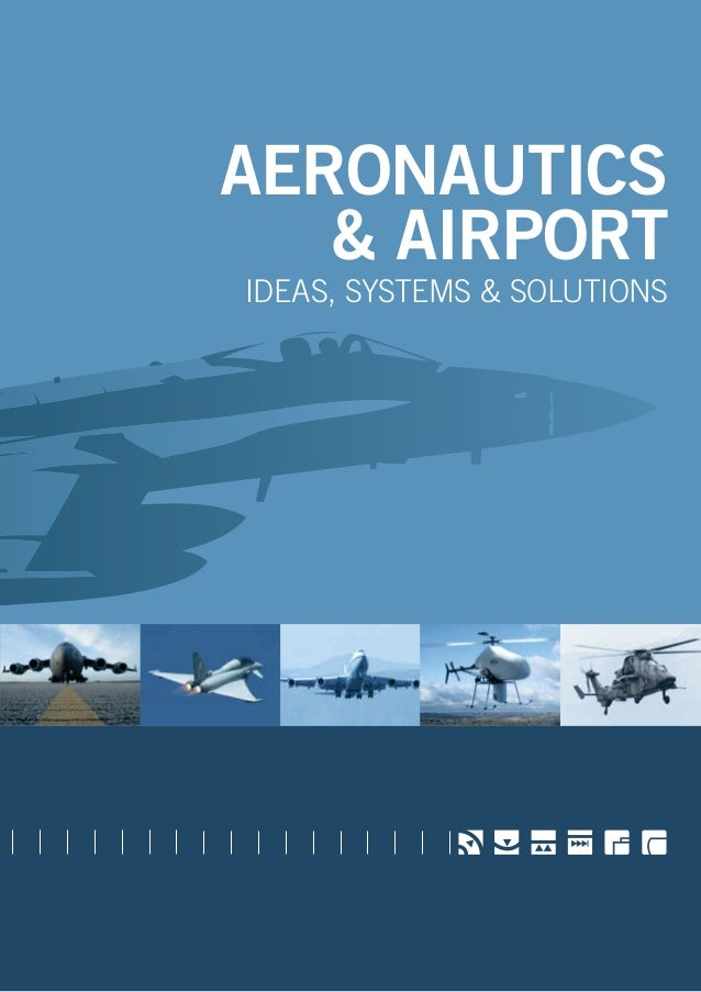 AERONAUTICS & AIRPORT ideas, systems & solutions