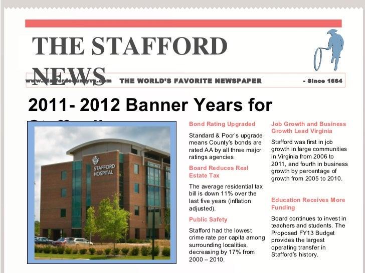 THE STAFFORD NEWSwww.staffordcountyva.com   THE WORLD'S FAVORITE NEWSPAPER                          - Since 16642011- 2012...
