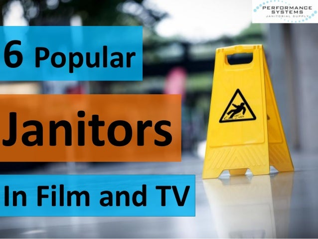 6 Popular Janitors In Film and TV