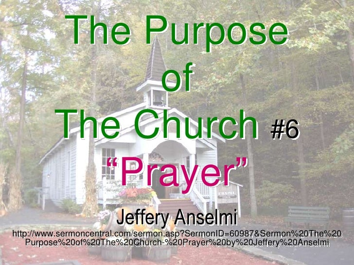 """the purpose of the church #6 """"prayer"""", Powerpoint templates"""