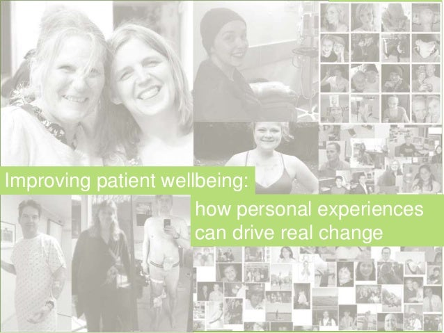 Improving patient wellbeing: how personal experiences can drive real change
