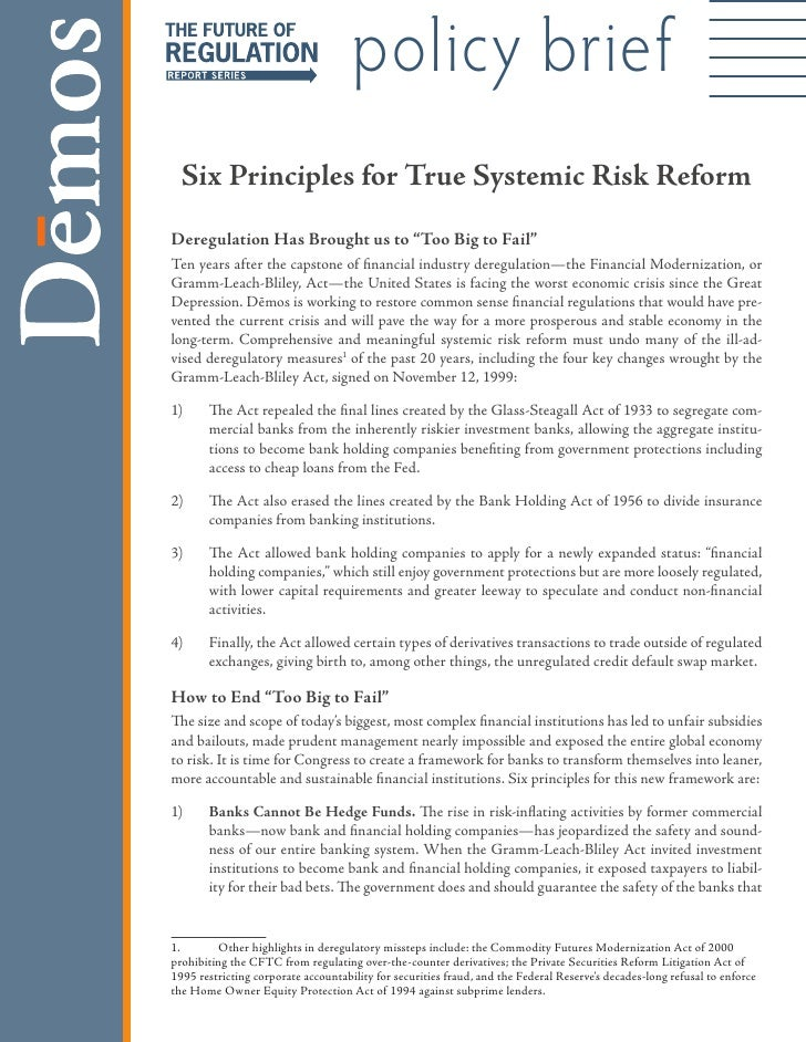 """policy brief   Six Principles for True Systemic Risk Reform Deregulation Has Brought us to """"Too Big to Fail"""" Ten years aft..."""