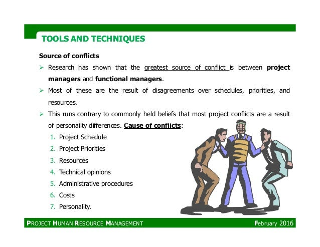 Source of conflicts Research has shown that the greatest source of conflict is between project managers and functional man...
