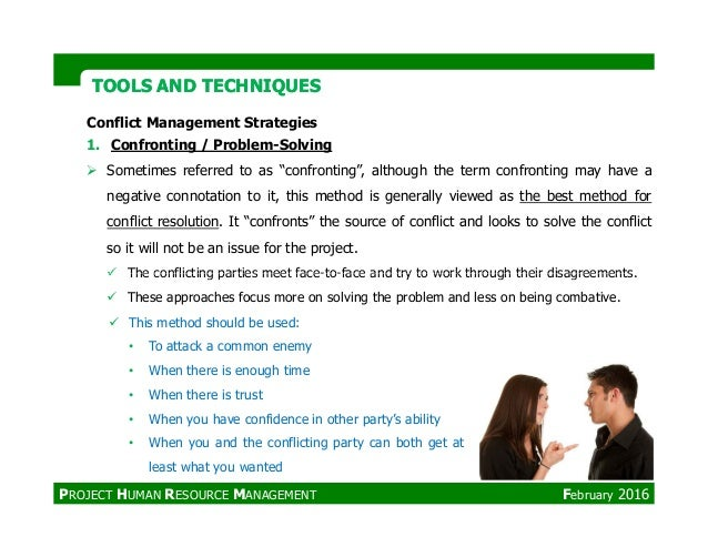 """Conflict Management Strategies 1. Confronting / Problem-Solving Sometimes referred to as """"confronting"""", although the term ..."""