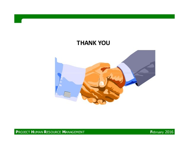 THANK YOU PROJECT HUMAN RESOURCE MANAGEMENT February 2016