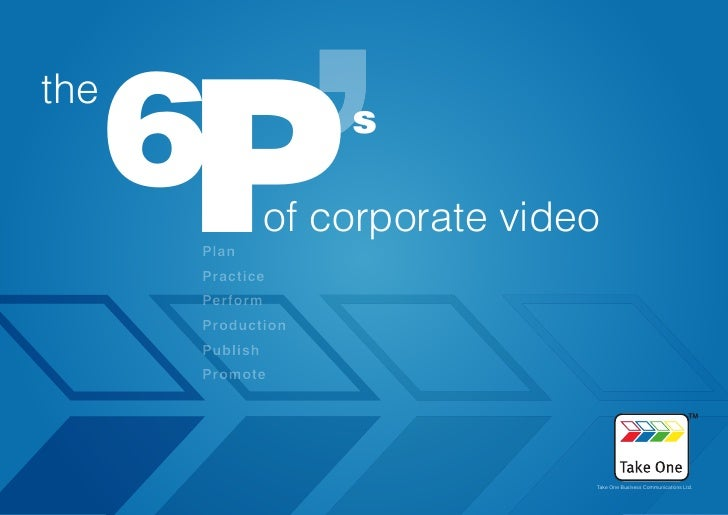 6P the                     s                  of corporate video       Plan       Practice       Perform       Production ...